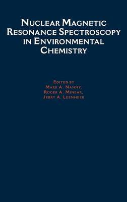 Nuclear Magnetic Resonance Spectroscopy in Environment Chemistry