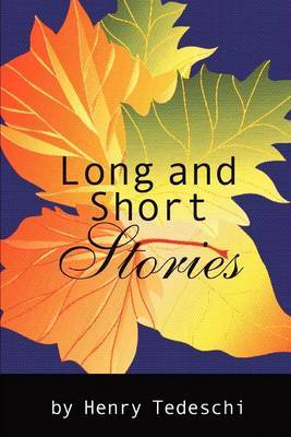 Long and Short Stories by Henry Tedeschi image