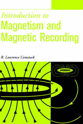 Introduction to Magnetism and Magnetic Recording by R.Lawrence Comstock image