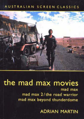 Mad Max Movies by Adrian Martin image