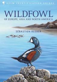 Wildfowl of Europe, Asia and North America by Sebastien Reeber image