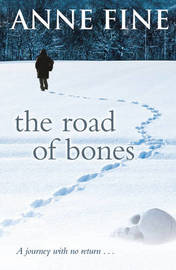 The Road of Bones by Anne Fine image