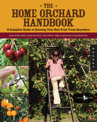 The Home Orchard Handbook by Cem Akin