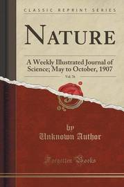 Nature, Vol. 76 by Unknown Author