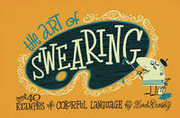 The Art of Swearing by Lord Dunsby