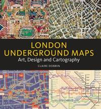 London Underground Maps by Claire Dobbin