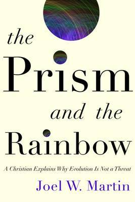 The Prism and the Rainbow by Joel W Martin image