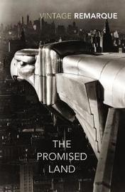 The Promised Land by Erich Maria Remarque
