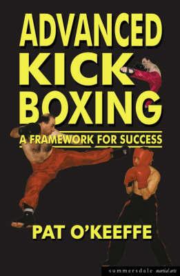 Advanced Kick Boxing by Pat O'Keefe image