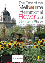 The Best Of The Melbourne International Flower And Garden Show on DVD