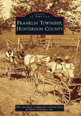 Franklin Township, Hunterdon County by Dan Campanelli