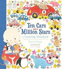Ten Cars and a Million Stars by Teresa Heapy