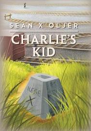 Charlie's Kid by Sean X Oljer image