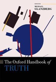 The Oxford Handbook of Truth