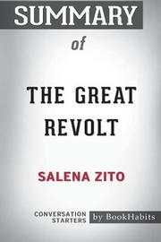 Summary of the Great Revolt by Salena Zito by Bookhabits image