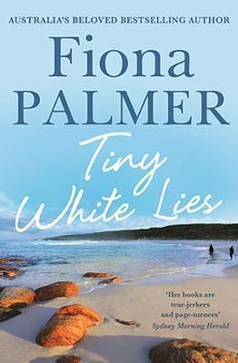 Tiny White Lies by Fiona Palmer