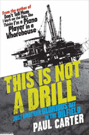 This is Not a Drill by Paul Carter