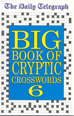 Daily Telegraph Big Book of Cryptic Crosswords 6 by Telegraph Group Limited image