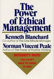The Power of Ethical Management by Norman Vincent Peale