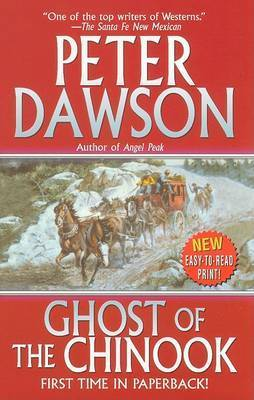Ghost of the Chinock by Peter Dawson