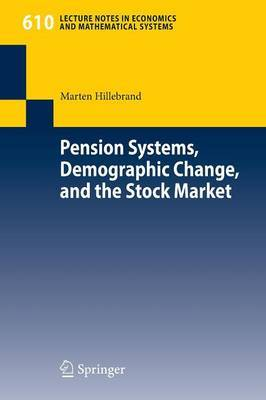 Pension Systems, Demographic Change, and the Stock Market by Marten Hillebrand image