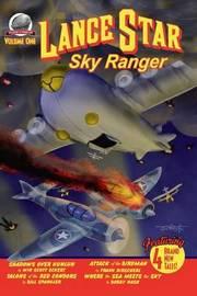 Lance Star-Sky Ranger Volume 1 by Bobby Nash image