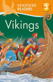 Kingfisher Readers: Vikings (Level 3: Reading Alone with Some Help) by Philip Steele