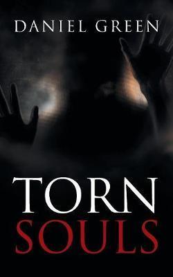 Torn Souls by Daniel Green