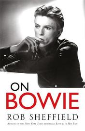 On Bowie by Rob Sheffield image