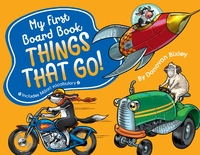 My First Board Book: Things That Go! by Donovan Bixley image