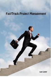 FastTrack Project Management by Lee Lister