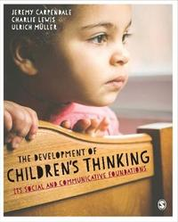The Development of Children's Thinking by Jeremy Carpendale