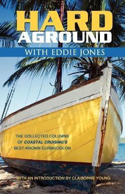 Hard Aground with Eddie Jones by Eddie Jones