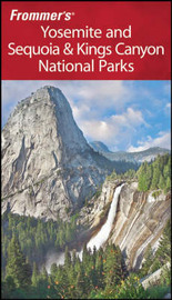 Frommer's Yosemite and Sequoia and Kings Canyon National Parks by Eric Peterson image