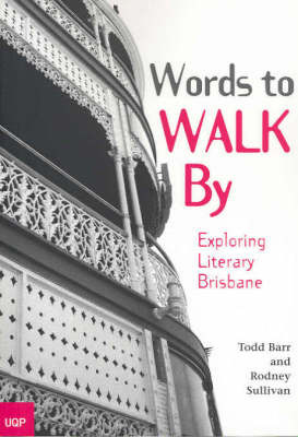 Words to Walk By: Exploring Literary Brisbane by Rodney Sullivan image