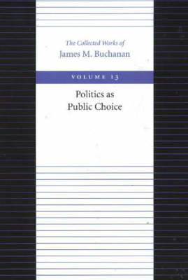 The Politics as Public Choice by James M Buchanan image