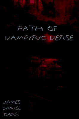 Path of Vampiric Verse by James Daniel Darr image