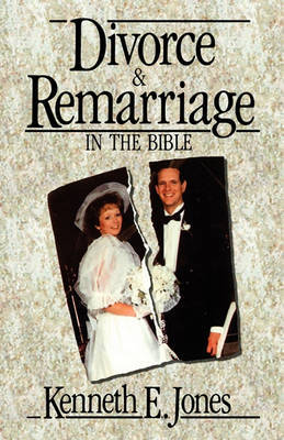 Divorce and Remarriage by Kenneth E Jones image