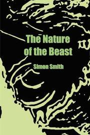 The Nature of the Beast by Simon Smith