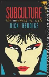 Subculture by Dick Hebdige image