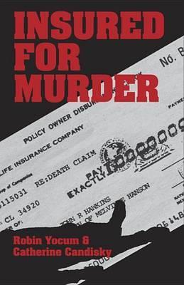 Insured For Murder by Robin Yocum image