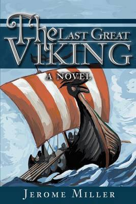 The Last Great Viking by Jerome Miller image