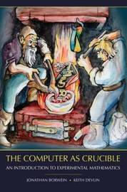 The Computer as Crucible by Jonathan M. Borwein image