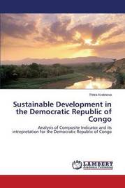 Sustainable Development in the Democratic Republic of Congo by Kratinova Petra