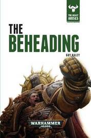 The Beheading by Guy Haley