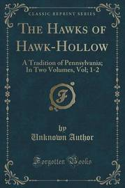 The Hawks of Hawk-Hollow by Unknown Author image