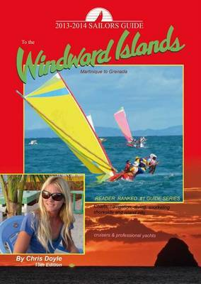 Sailors Guide to the Windward Islands by Chris Doyle (University of Warwick)