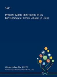 Property Rights Implications on the Development of Urban Villages in China by Zhigang Albert Nie image