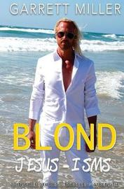 The Blond Jesus-Isms by Garrett Miller image