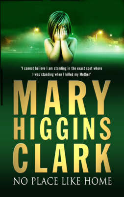 No Place Like Home by Mary Higgins Clark image